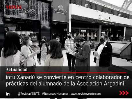 intu Xanadú se convierte en centro colaborador de prácticas del alumnado de la Asociación Argadini