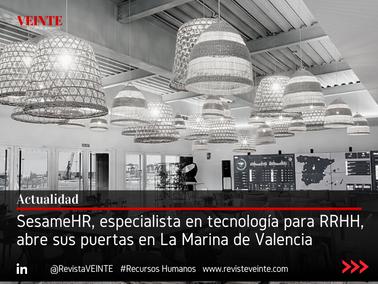 SesameHR, especialista en tecnología para RRHH, abre sus puertas en La Marina de Valencia