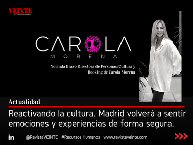 Reactivando la cultura. Madrid volverá a sentir emociones y experiencias de forma segura.