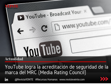 YouTube logra la acreditación de seguridad de la marca del MRC