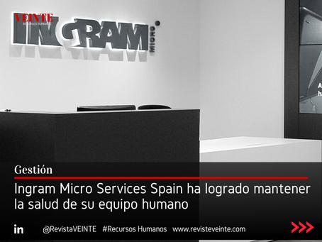 Ingram Micro Services Spain ha logrado mantener la salud de su equipo humano