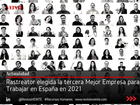 Rastreator elegida la tercera Mejor Empresa para Trabajar en España en 2021