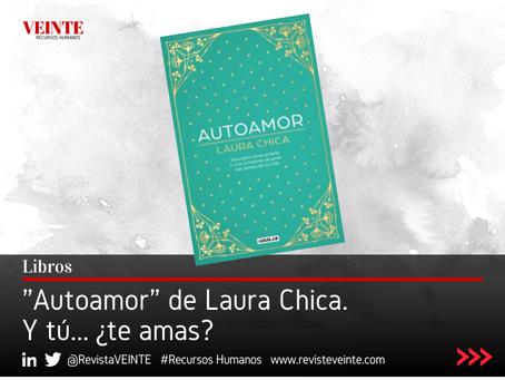 """Autoamor"" de Laura Chica. Y tú... ¿te amas?"