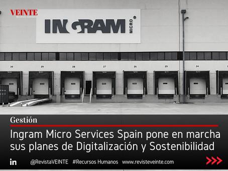Ingram Micro Services Spain pone en marcha sus planes de Digitalización y Sostenibilidad