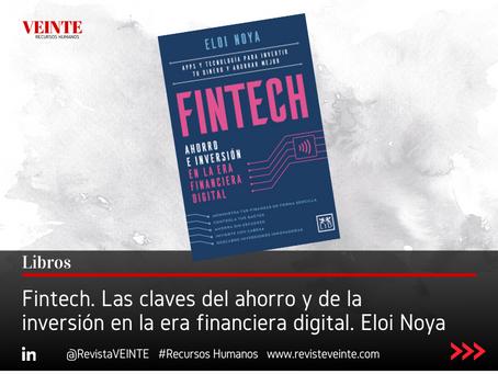 Fintech. Las claves del ahorro y de la inversión en la era financiera digital