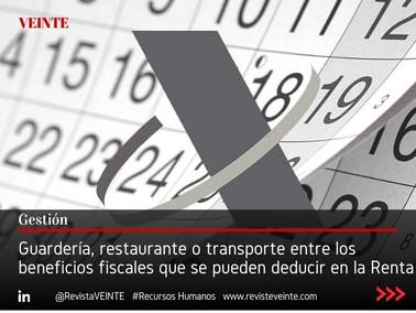 Guardería, restaurante o transporte entre los beneficios fiscales que se pueden deducir en la Renta