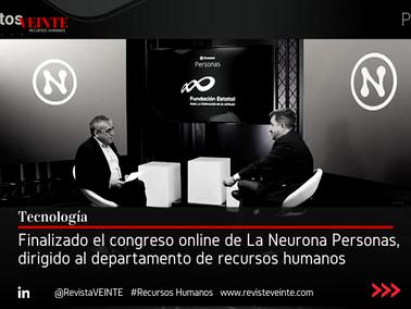Finalizado el congreso online de La Neurona Personas, dirigido al departamento de recursos humanos