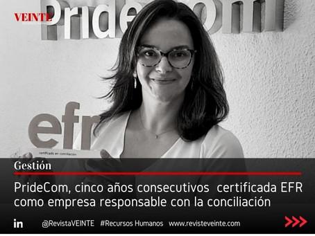 PrideCom, cinco años consecutivos  certificada EFR como empresa responsable con la conciliación