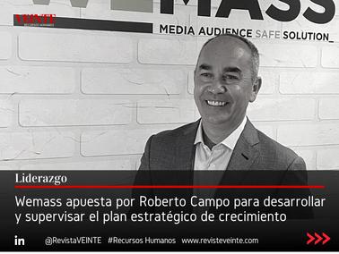Wemass apuesta por Roberto Campo para desarrollar y supervisar el plan estratégico de crecimiento