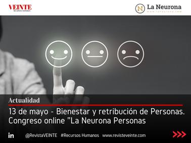 13 de mayo - Congreso online La Neurona Personas: Bienestar y retribución de Personas.