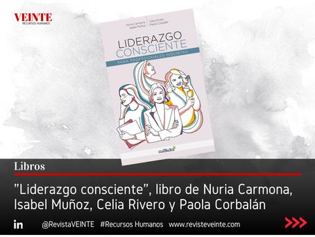 """""""Liderazgo consciente"""", libro de Nuria Carmona, Isabel Muñoz, Celia Rivero y Paola Corbalán"""