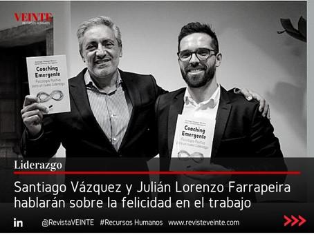 Santiago Vázquez y Julián Lorenzo Farrapeira hablarán sobre la felicidad en el trabajo