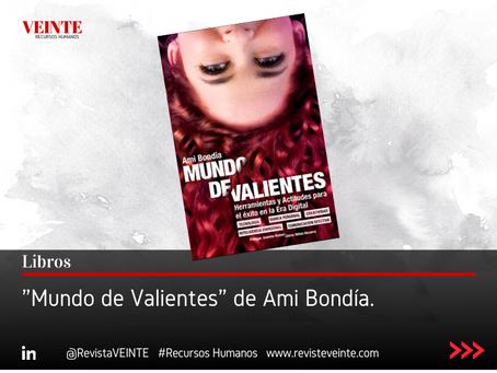 """""""Mundo de Valientes"""" de Ami Bondía."""