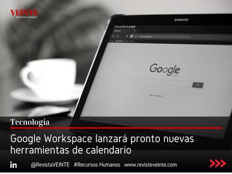 Google Workspace lanzará pronto nuevas herramientas de calendario