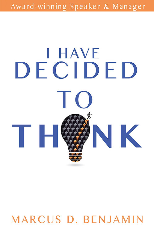 I Have Decided To Think