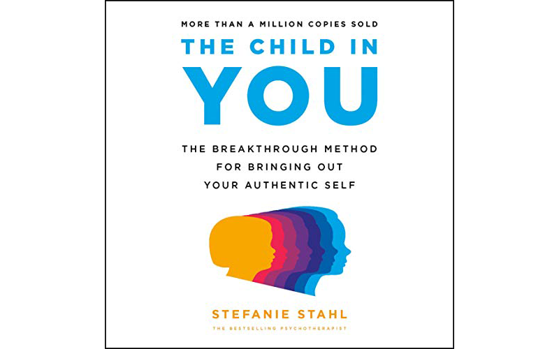 The Child in You by Stefanie Stahl
