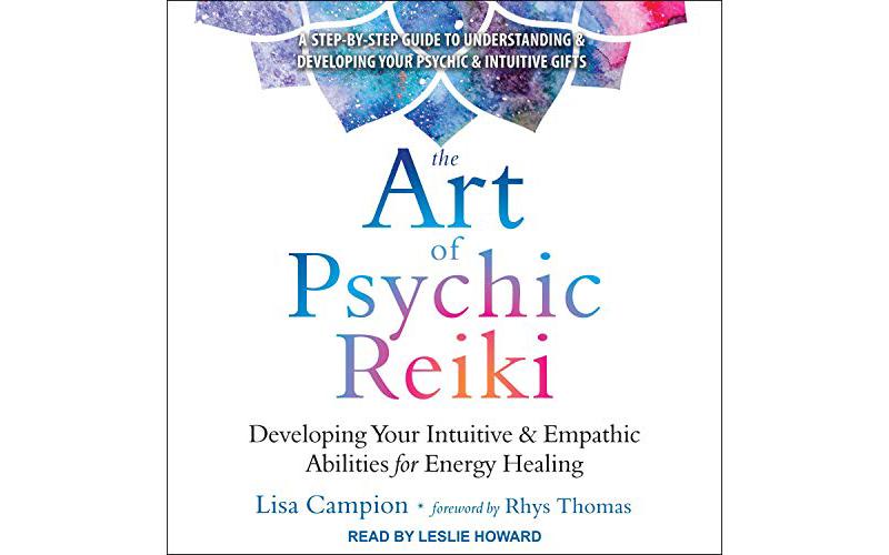 The Art of Psychic Reiki