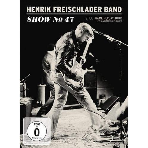 HENRIK FREISCHLADER BAND Show N°47