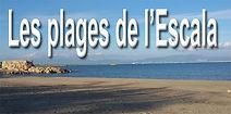 les plages de l'Escala - Costa Brava