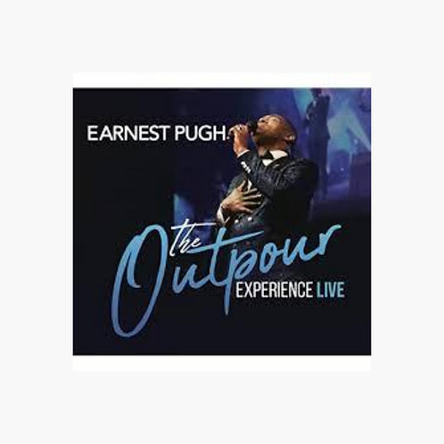 Earnest Pugh - The Outpour Experience Live