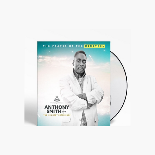 Anthony Smith & The Ministry Experience - The Prayer of the Minstrel