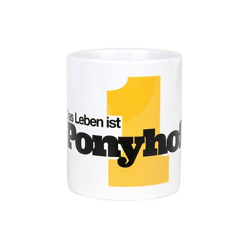 """""""Das Leben ist 1 Ponyhof""""-Tasse"""