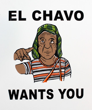 El Chavo Wants You