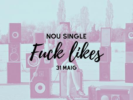 """Per què """"Fuck likes"""" com a títol del meu nou single?"""