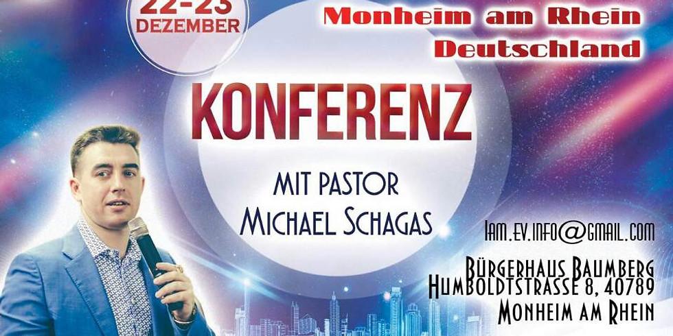 """Konferenz mit Pastor Michael Shagas: """"Die aufsteigende Herrlichkeit Gottes"""""""