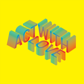 3D Isometric Text - Act with Love