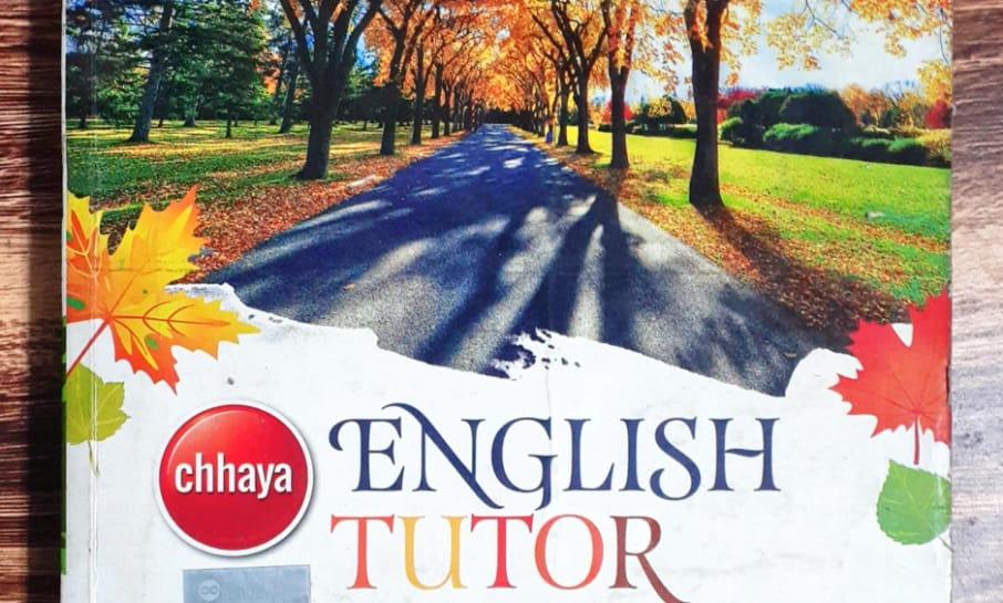 Chhaya English Tutor (Class XI) by Durbadal Dutta& Pratanu Datta
