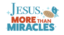 Jesus More Than Miracles Pic.png