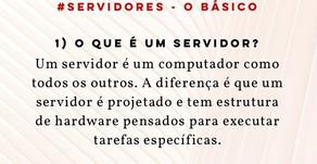 #SERVIDORES - O BÁSICO #01 - O que é um Servidor?