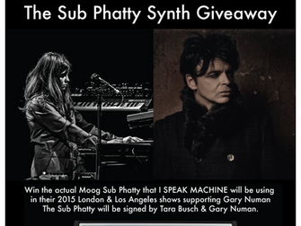 Win The Moog Sub Phatty That I SPEAK MACHINE Use At The Gary Numan Shows