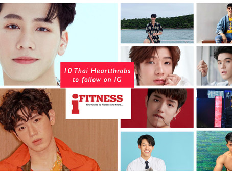 10 Thai Heartthrobs to follow on IG