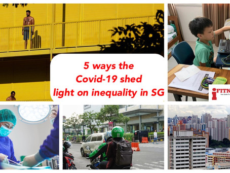 5 ways the Covid-19 shed light on inequality in SG