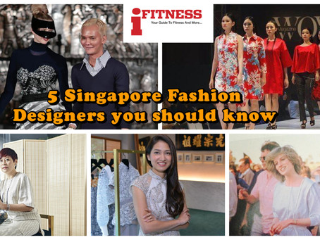 5 Singapore Fashion Designers you should know