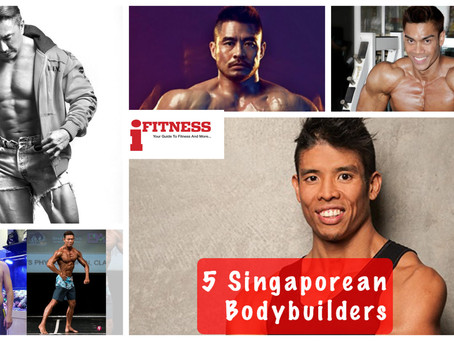 5 Singaporean Bodybuilders with Buff Bods