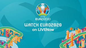 Watch EURO 2020 exclusively on LIVENow