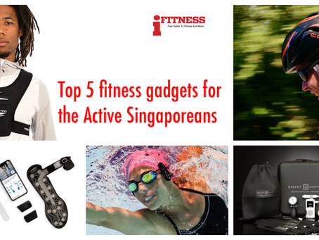 Top 5 fitness gadgets for the active Singaporean