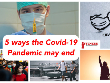 5 ways the Covid-19 Pandemic may end