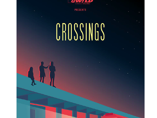 CROSSINGS – A New Play presented by young & W!LD