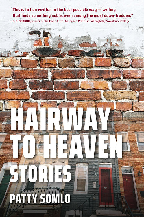 Hairway to Heaven Stories by Patty Somlo