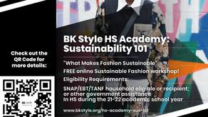 BK Style HS Academy: Sustainability 101 FREE Workshop