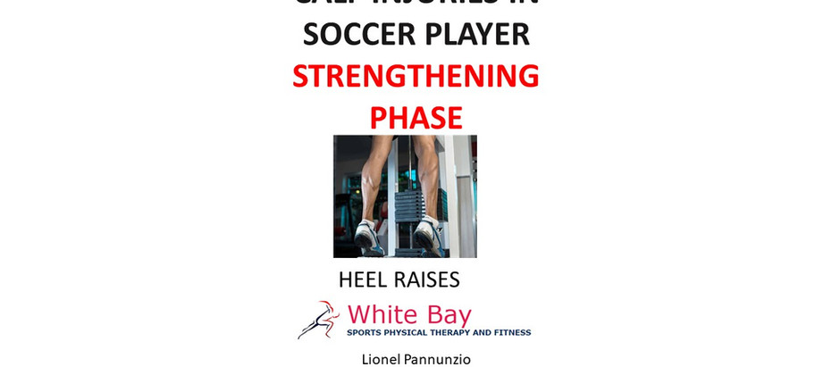Calf Strains In Soccer Players - Part II - Best Strengthening Exercises  | Weston | Florida