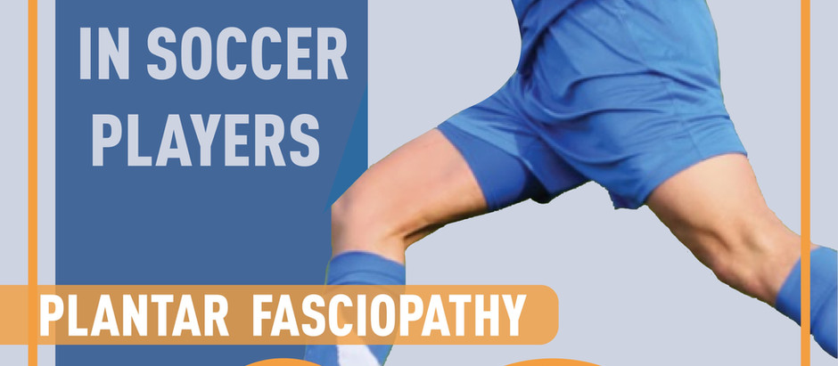 Inferior Heel Pain in Soccer Players  | Weston | Florida