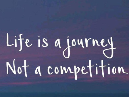 Your life is not a competition with others (Thought for the Day)