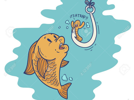 A Bait on the Hook (Thought for the day)