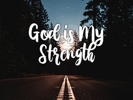 Songs of Praise - Part 1 (God my strength)