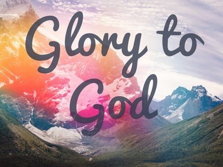 Songs of Praise - Part 2 (Glory to God)